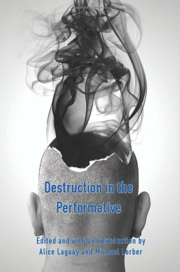destuction in the performative